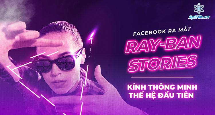Facebook hợp tác với thương hiệu kính Ray-Ban