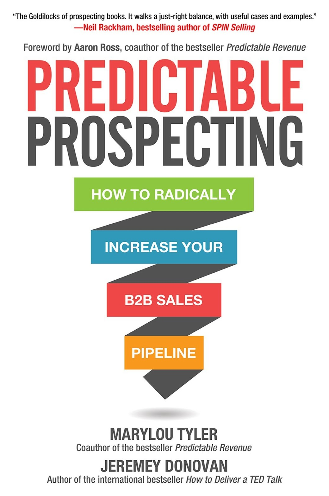 Predictable Prospecting: How to Radically Increase Your B2B Sales Pipeline sales book.