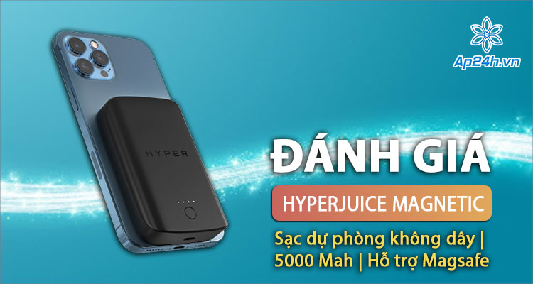 HyperJuice Magnetic - Sạc dự phòng không dây iPhone tốt nhất hiện nay
