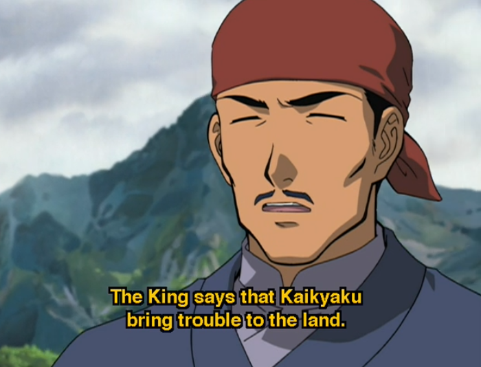 "A man in a headscarf says ""The King says that Kaikyaku bring trouble to the land."""