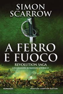 Revolution Saga. A ferro e fuoco
