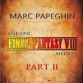 The Epic Final Fantasy VIII Medley 【PART 2】