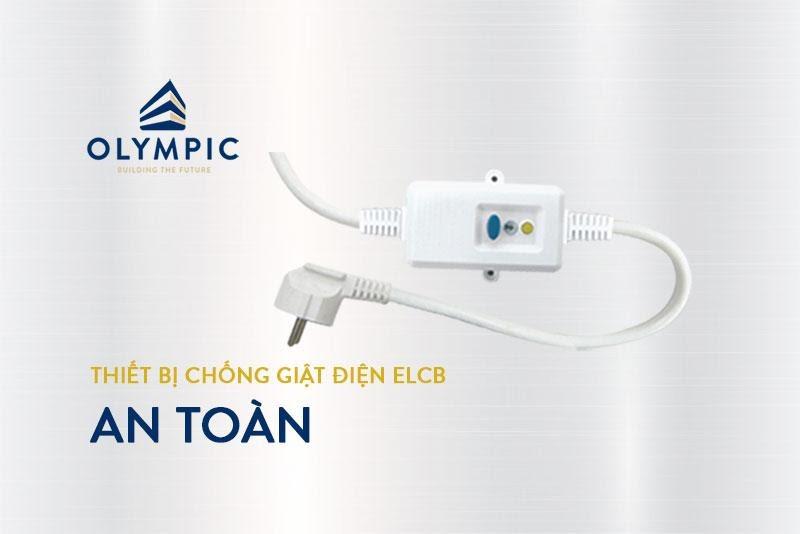 Công nghệ chống giật ELCB trên thiết bị bình nóng lạnh Olympic