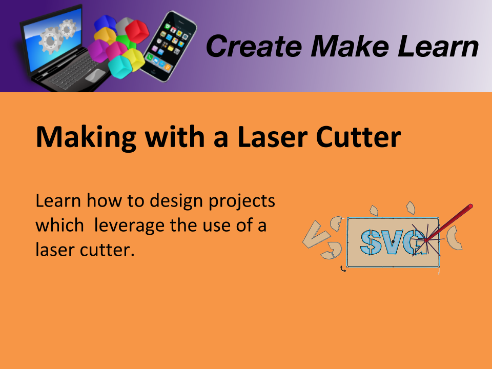 CML Workshop Making with Laser Cutter.png