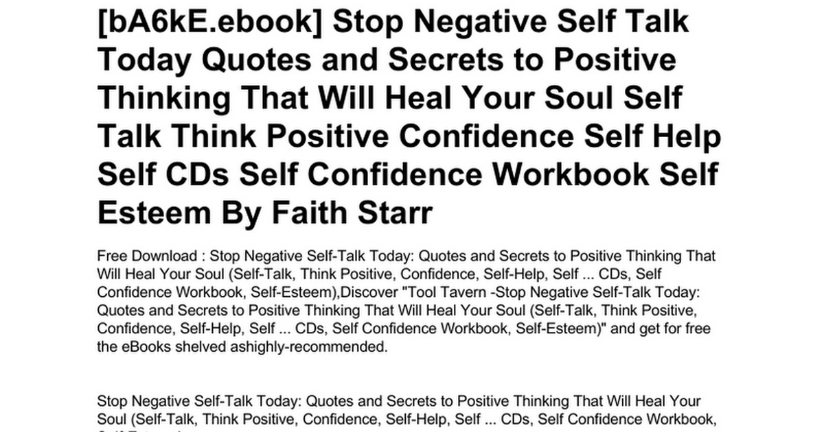 Stop Negative Self Talk Today Quotes And Secrets To Positive