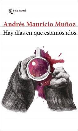 ../Desktop/portada_hay-dias-en-que-estamos-idos_andres-mauricio-munoz_201710101842.jpg