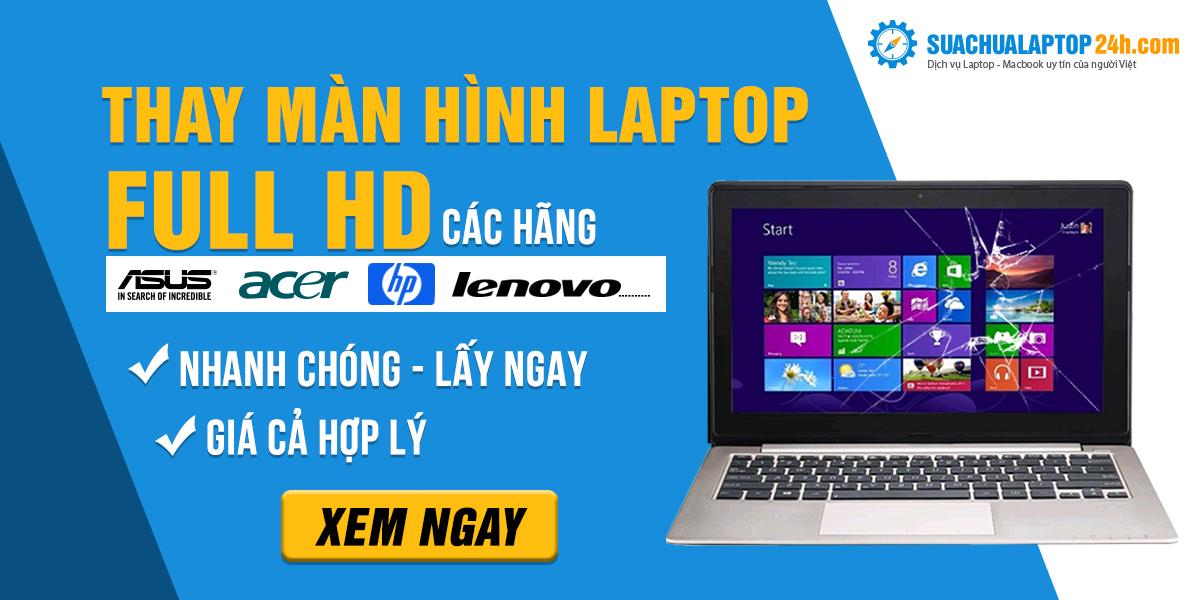 thay màn hình laptop full hd
