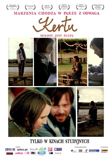 Przód ulotki filmu 'Kertu. Miłość Jest Ślepa'