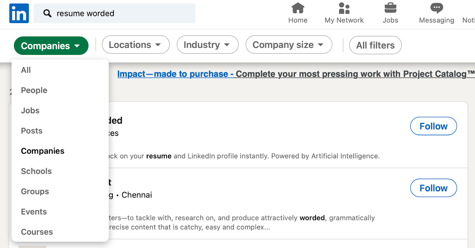 Searching for recruiters on LinkedIn starts with identifying the companies you want to find recruiters at..