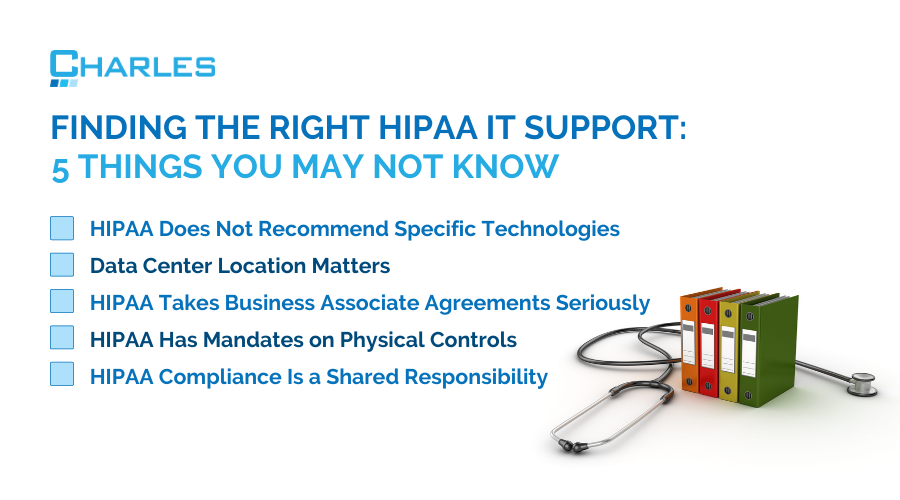 Finding the Right HIPAA IT Support: 5 Things You May Not Know