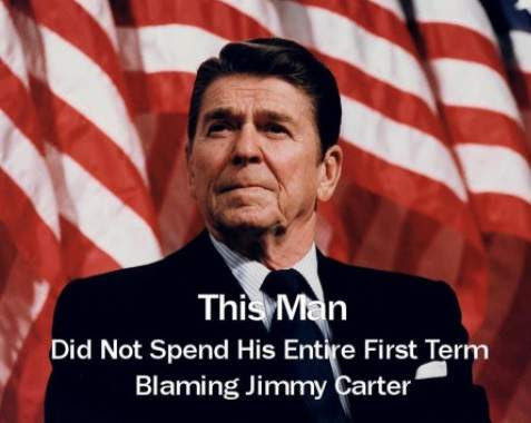 Reagan did not spend his entire first term blaming Jimmy Carter