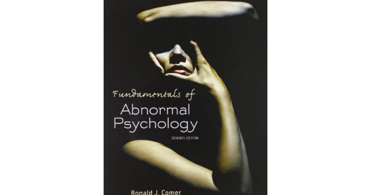 1429295635 Fundamentals Abnormal Psychology Ronald Comer Pdf