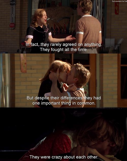 The Notebook. Reminds me so much of me and Paul. He was my first love and we've been together since I was 13 now I'm almost 20.: