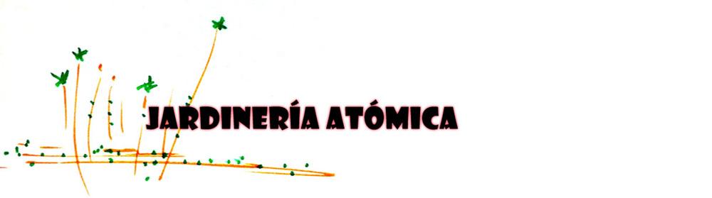 Jardinería Atómica