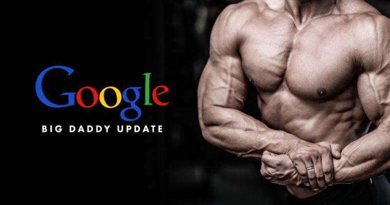 Big Daddy - алгоритм от Google