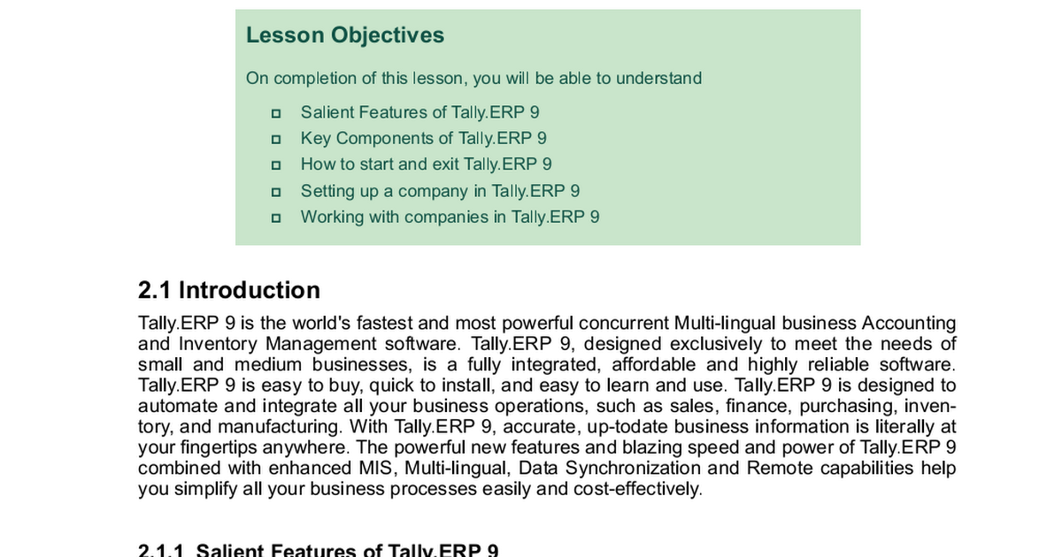 small business and accounts software tally Tally erp 9 accounting software is known to be the best accounting software for small business with the minimum of the training one can operate this software click here to read in detail about accounting software for small business in india.