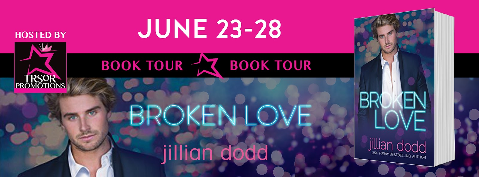 Book Tour: Broken Love by Jillian Dodd
