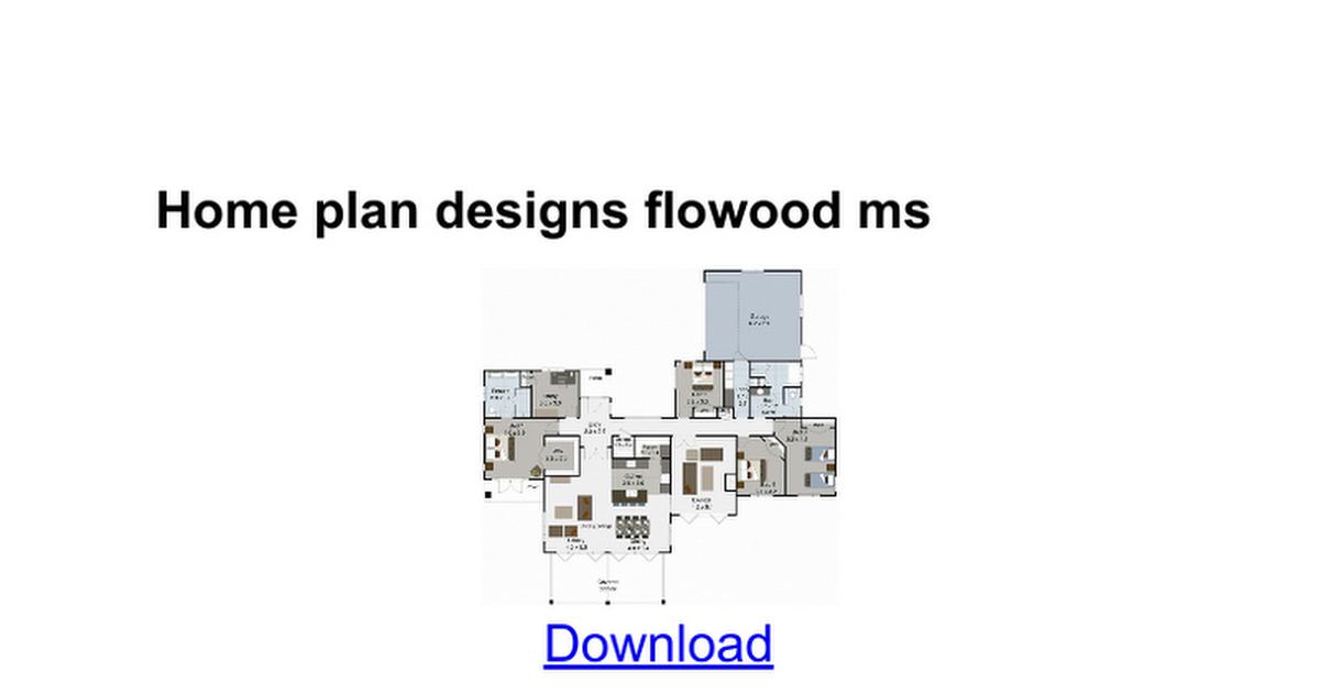 home plan designs flowood ms - google docs