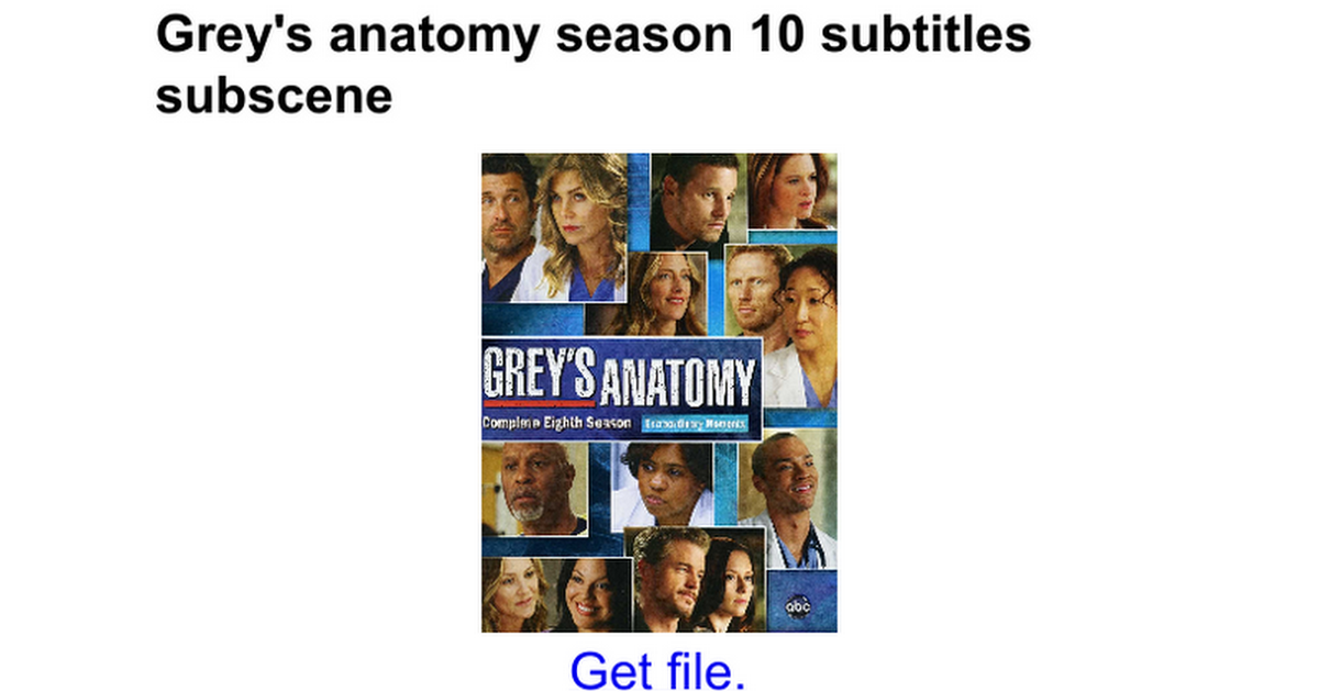 Grey\'s anatomy season 10 subtitles subscene - Google Docs