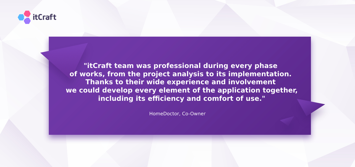 HomeDoctor, Co-Owner testimonial - itCraft development company