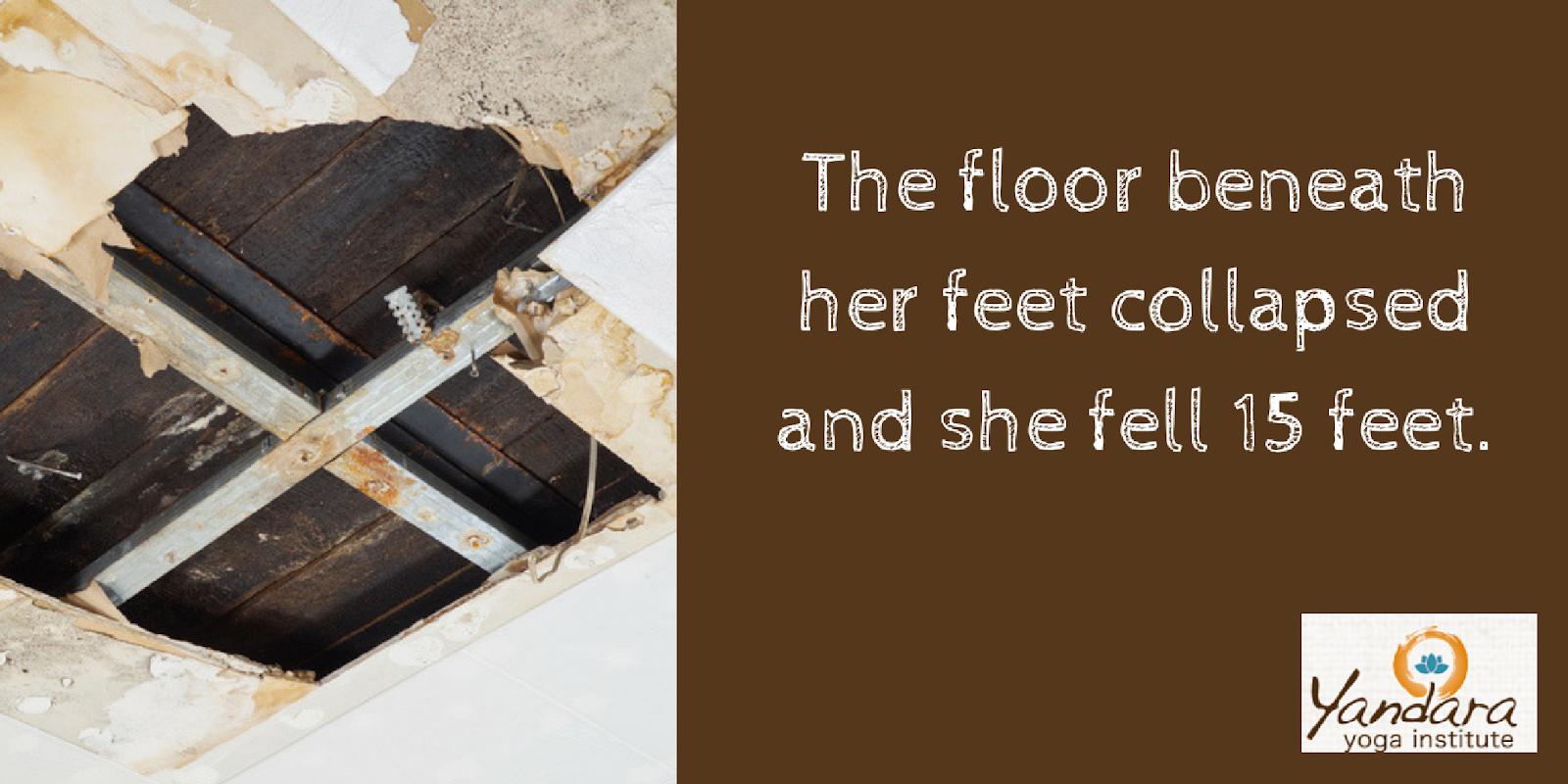She fell 15 feet.