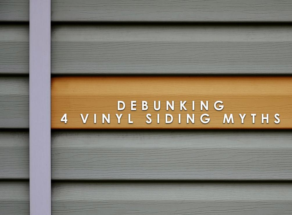 Vinyl Siding Myths