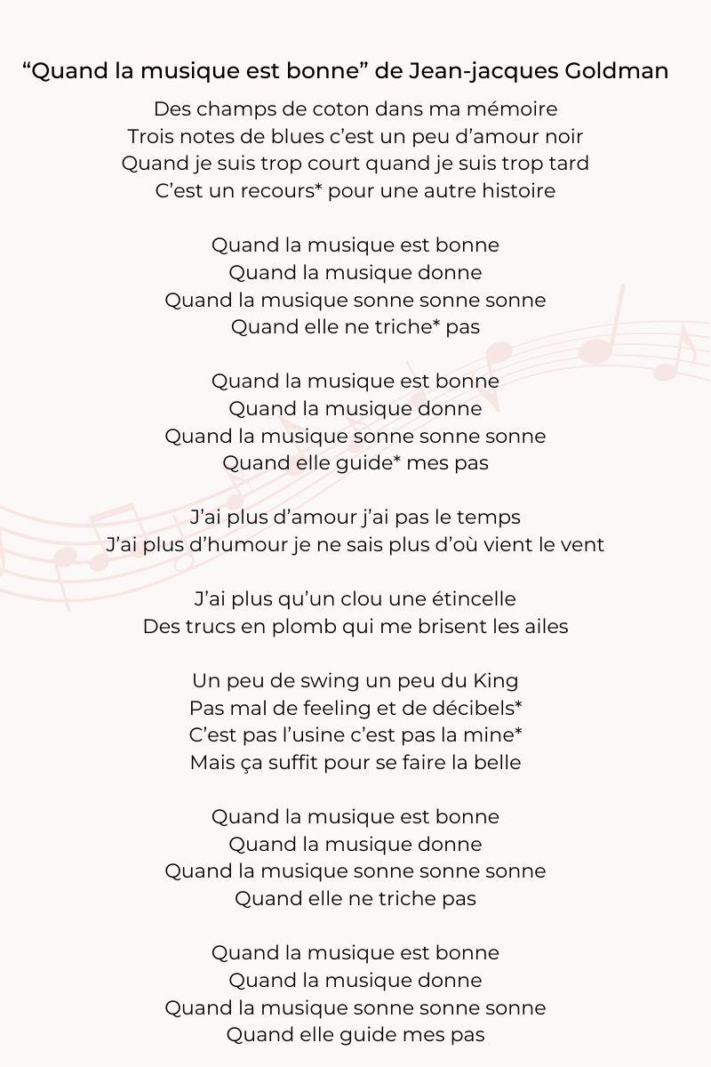 """Zoom on the song """"Quand la musique est bonne"""" by Jean-Jacques Goldman :"""
