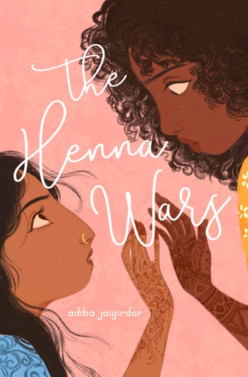 The Henna Wars by Adiba Jaigirdar   Rakuten Kobo