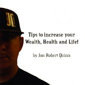 Tips to Increase your Wealth, Health and Life