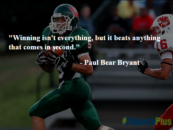 Winning isn't everything, but it beats anything that comes in second.