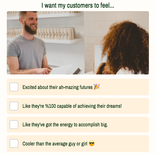 i want my customers to feel question