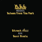Echoes From the Past: Street Jazz AKA Soul Music