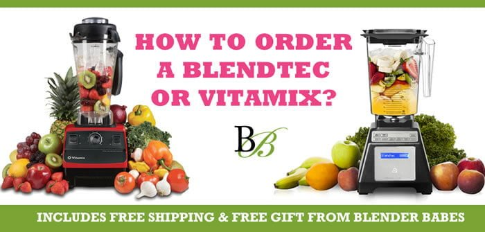 How to order a blendtec or Vitamix