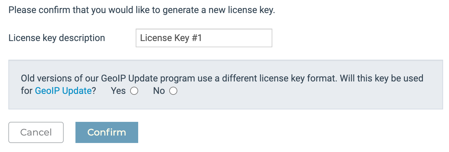 Give your MaxMind License Key a description and specify its intended use.