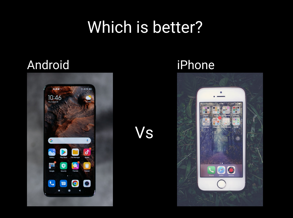 Android or Apple which is better