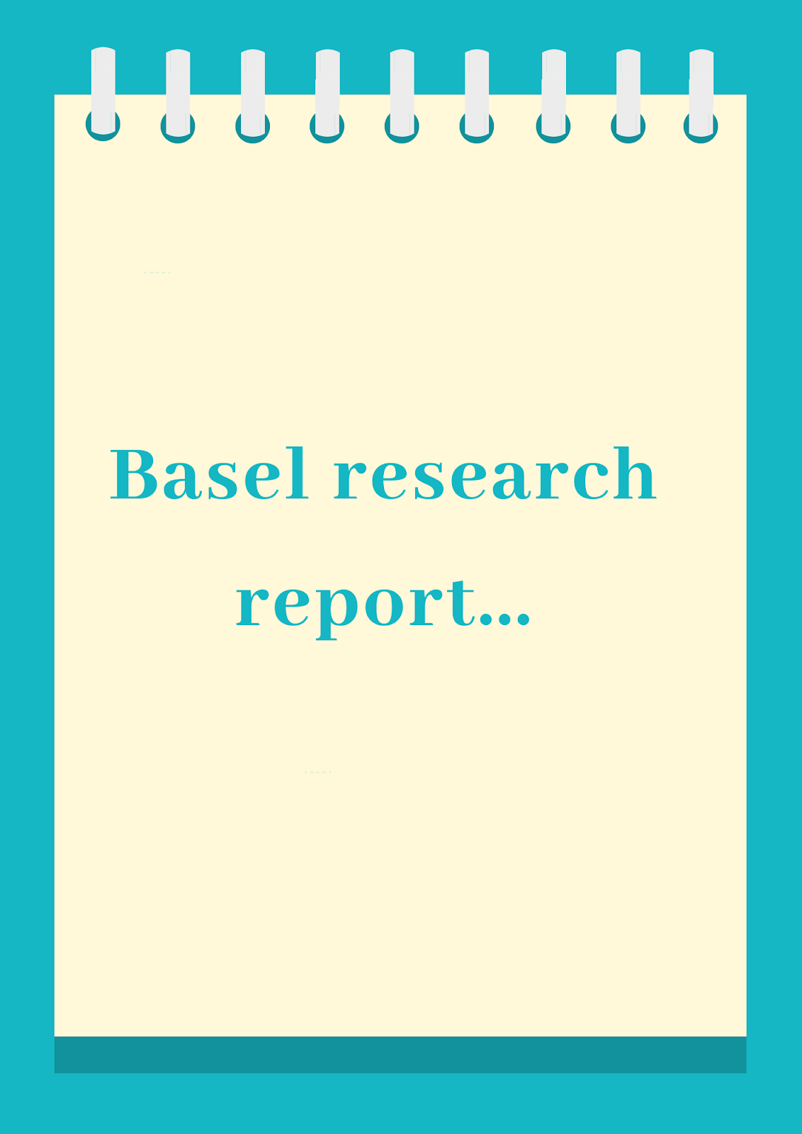 Basel Research Report