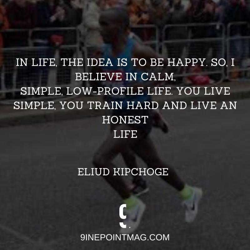 Eliud Kipchoge quotes