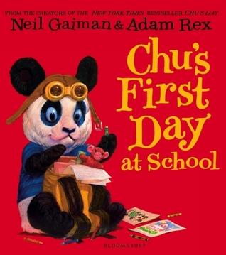 Chu's First Day of School (Chu, #2) by Neil Gaiman