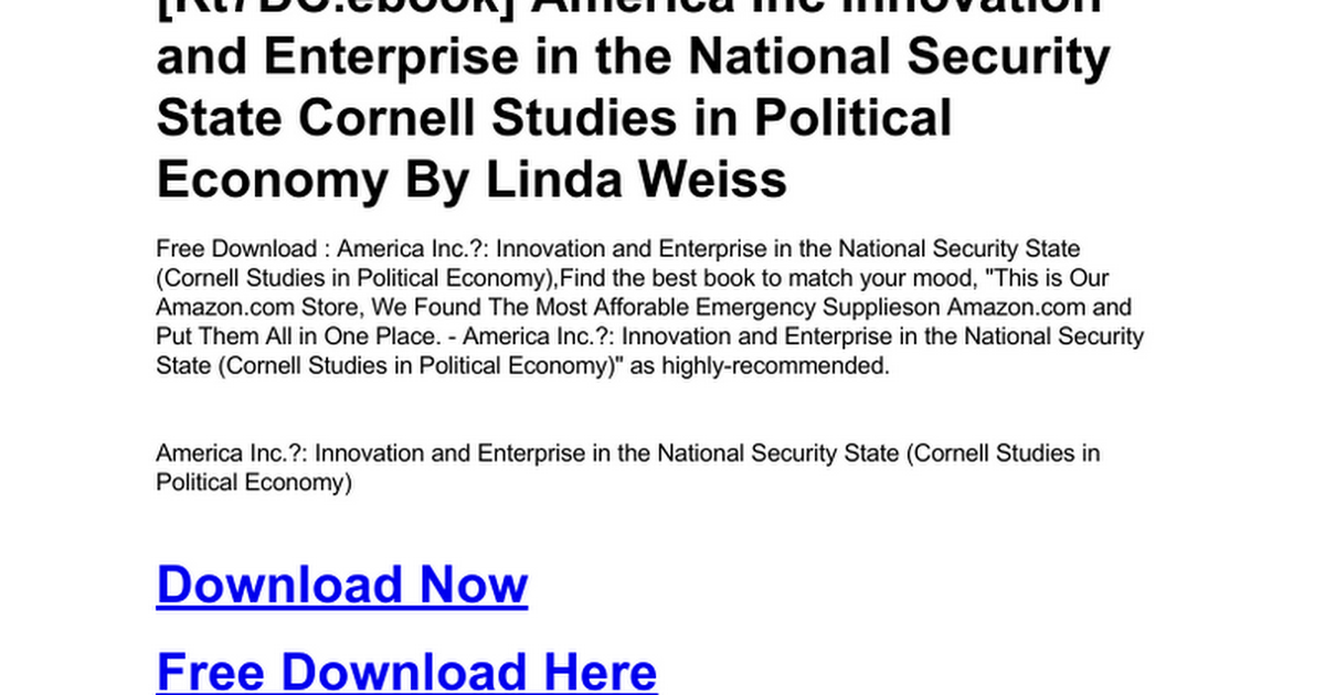 america inc innovation and enterprise in the national security state cornell studies in political economy