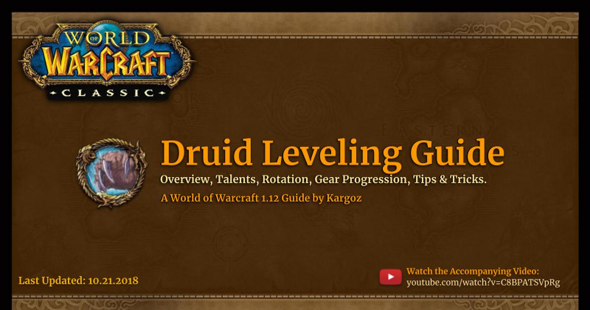 Comprehensive Druid Leveling Guide - 1 12 - Google Slides