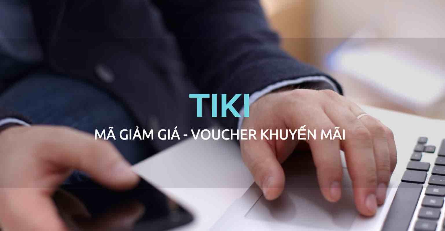 Mã Tiki voucher mang lại rất nhiều lợi ích cho các tín đồ mua sắm online