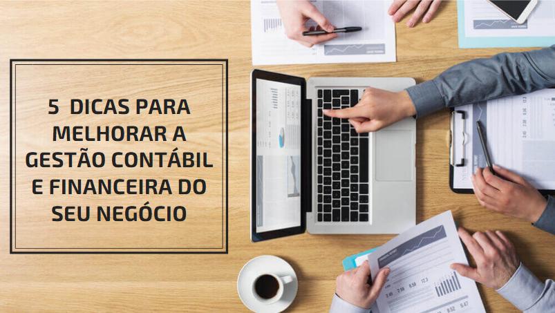 5 Dicas para melhorar a Gestão Contábil e Financeira do seu negócio - E-Cont Contabilidade