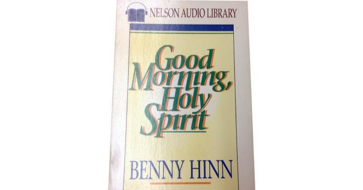 0840799616 good morning holy spirit bennypdf google drive fandeluxe Choice Image