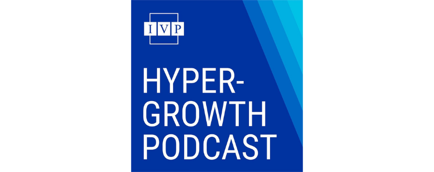 IVP's Hyper-Growth Podcast Podcasts logo