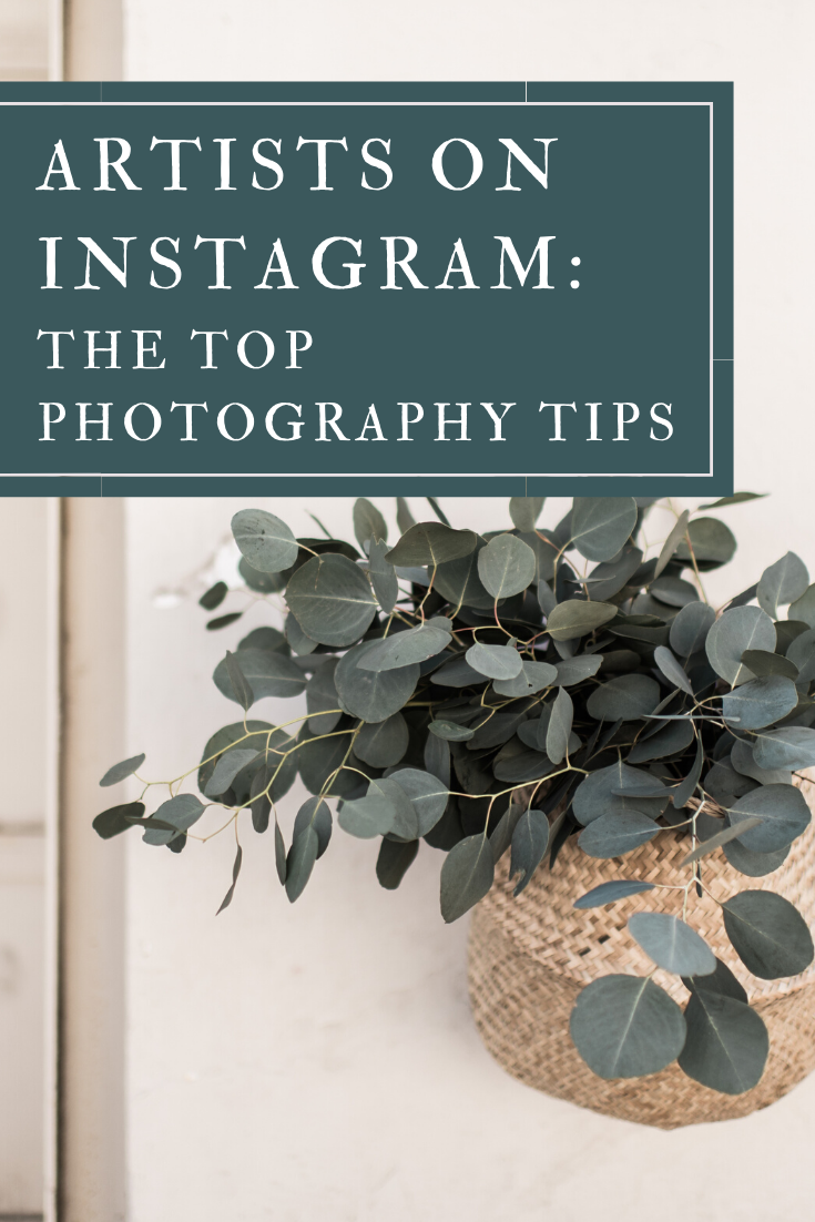 Photography Tips for Artists on Instagram - instagram photography for artists - top tips and tricks from thiscreativenest.com