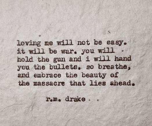 R M Drake Quote: R.M. Drake Poems For The Soul