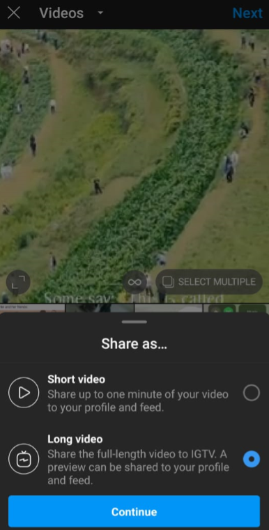 Instagram video upload screen with two options to share as either long or short video for IGTV