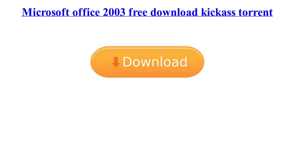 ms office 2003 free download torrent