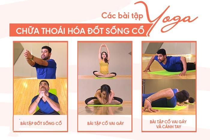 Các bài tập yoga giúp cải thiện tình trạng thoái hóa cột sống cổ