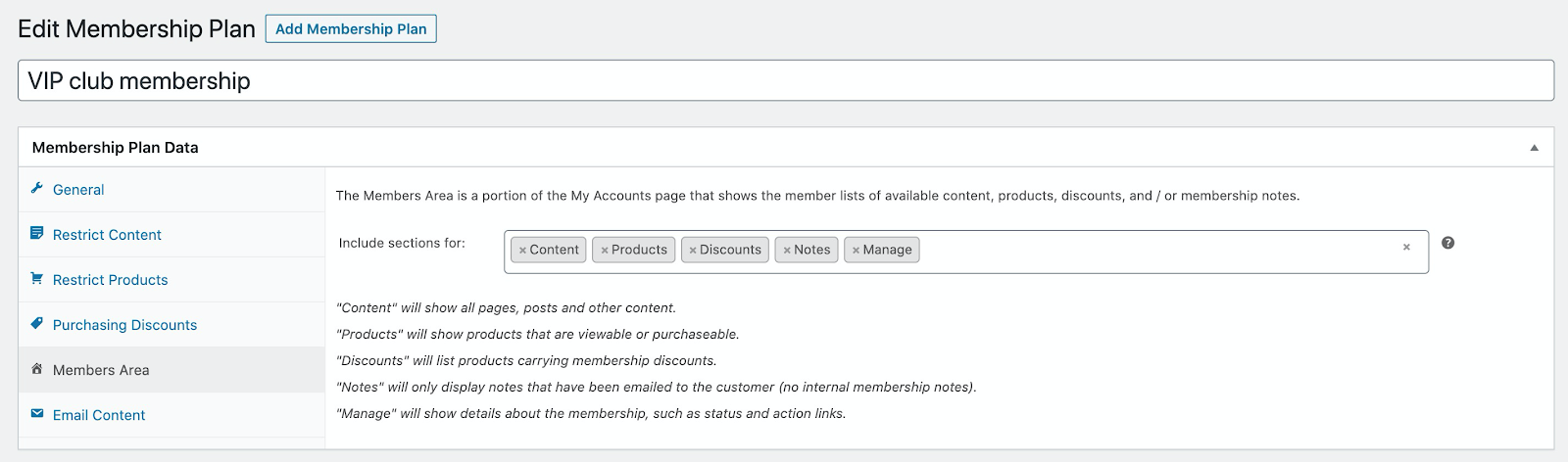 Decide what will be featured in a members area on your site.